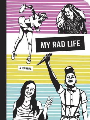 My Rad Life: A Journal - Schatz, Kate