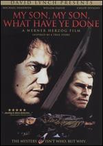 My Son, My Son, What Have Ye Done? - Werner Herzog