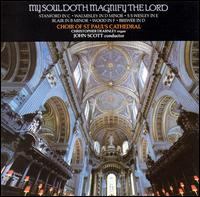 My Soul Doth Magnify the Lord - Ashley Stafford (alto); Christopher Dearnley (organ); Geoffrey Shaw (bass); James Edwards (treble); Nigel Beavan (bass);...