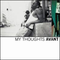 My Thoughts - Avant
