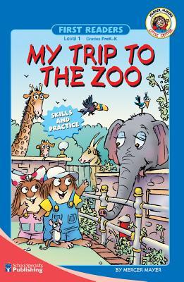 My Trip to the Zoo, Grades Pk - K: Level 1 - Mayer, Mercer