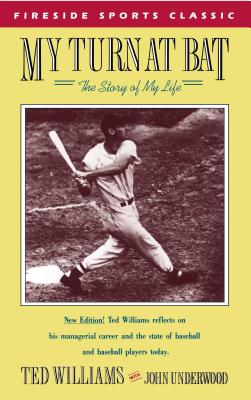 My Turn at Bat: The Story of My Life - Williams, Ted