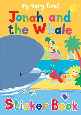 My Very First Jonah and the Whale sticker book - Rock, Lois