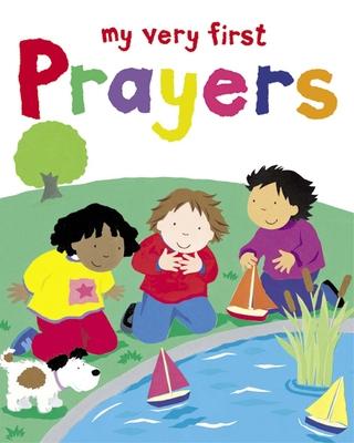 My Very First Prayers - Ayliffe, Alex
