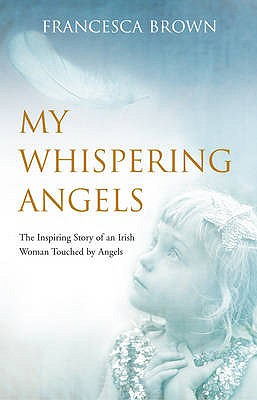 My Whispering Angels -