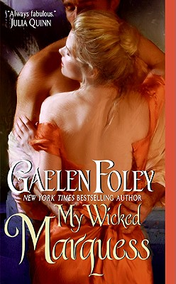 My Wicked Marquess - Foley, Gaelen
