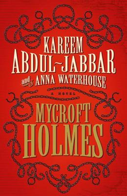 (Mycroft Holmes) - Waterhouse, Anna, and Abdul-Jabbar, Kareem