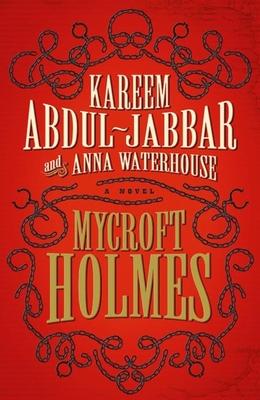 Mycroft Holmes - Abdul-Jabbar, Kareem, and Waterhouse, Anna