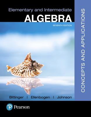 Mylab Math with Pearson Etext -- Standalone Access Card -- For Elementary and Intermediate Algebra: Concepts and Applications - Bittinger, Marvin L, and Ellenbogen, David J, and Johnson, Barbara L