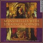 Mynstrelles with Straunge Sounds
