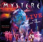 Myst�re Live in Las Vegas