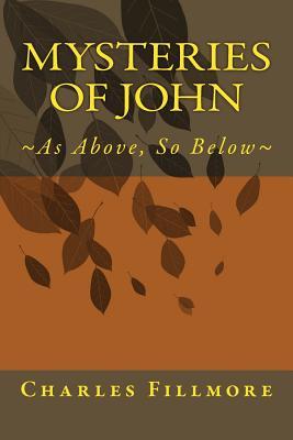 Mysteries of John - Charles Fillmore