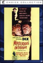 Mysterious Intruder - William Castle