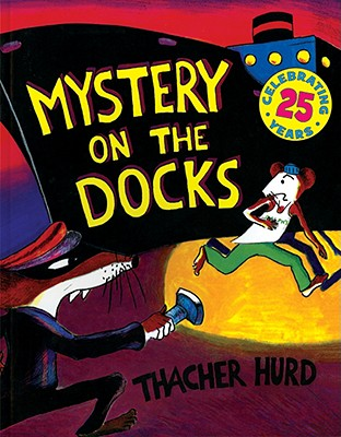 Mystery on the Docks 25th Anniversary Edition -
