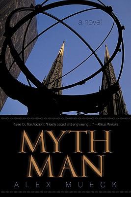 Myth Man - Mueck, Alex