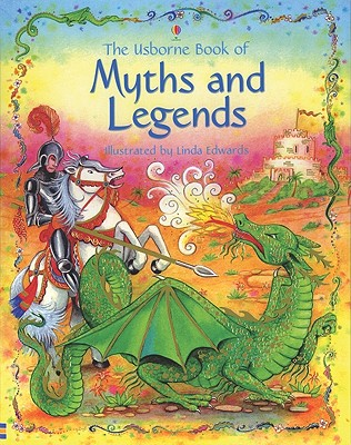 Myths and Legends - Amery, Heather, and Doherty, Gillian, and Milbourne, Anna