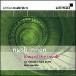 Nach Innen (Toward the Inside)