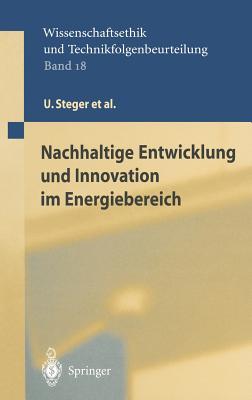 Nachhaltige Entwicklung Und Innovation Im Energiebereich - Kilic, S, and Steger, U, and Achterberg, W