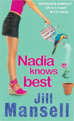 Nadia Knows Best - Mansell, Jill