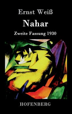 Nahar - Ernst Weiss