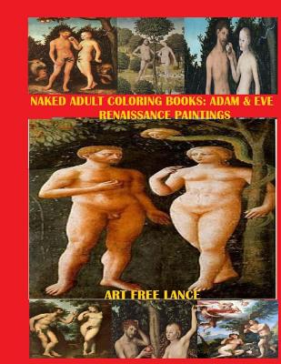 Naked Adult Coloring Book: Adam & Eve Renaissance Paintings book by ...
