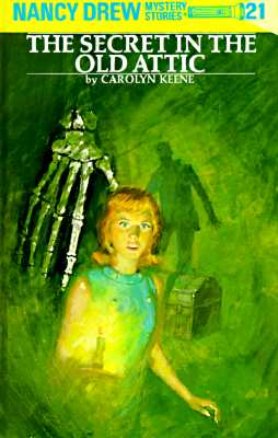 Nancy Drew 21: The Secret in the Old Attic - Keene, Carolyn