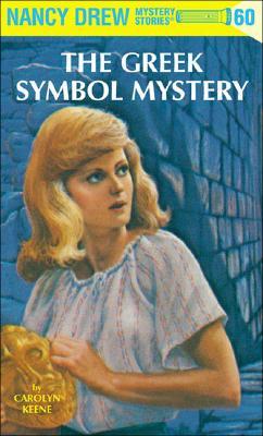 Nancy Drew 60: The Greek Symbol Mystery - Keene, Carolyn