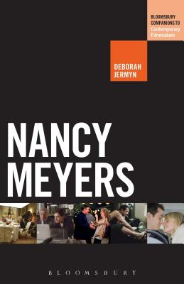 Nancy Meyers - Jermyn, Deborah, and Wilson, Scott (Editor)