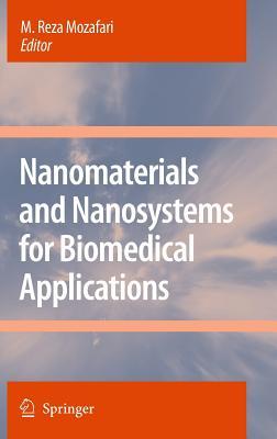 Nanomaterials and Nanosystems for Biomedical Applications - Mozafari, M Reza (Editor)