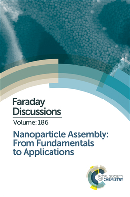 Nanoparticle Assembly: From Fundamentals to Applications - Royal Society of Chemistry