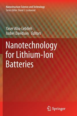 Nanotechnology for Lithium-Ion Batteries - Abu-Lebdeh, Yaser (Editor)