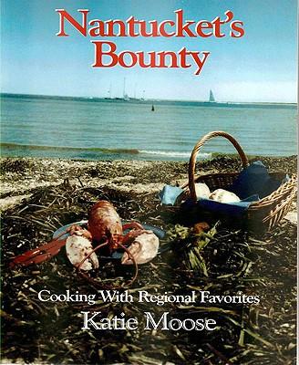 Nantucket's Bounty - Moose, Katie