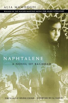 Naphtalene: A Novel of Baghdad - Mamdouh, Alia