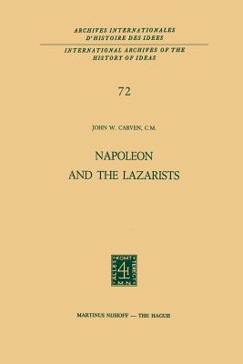Napoleon and the Lazarists - Carven, John W
