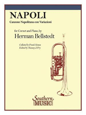 Napoli: Trumpet - Bellstedt, Herman (Composer), and Simon, Frank