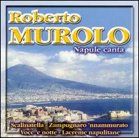 Napule Canta - Roberto Murolo