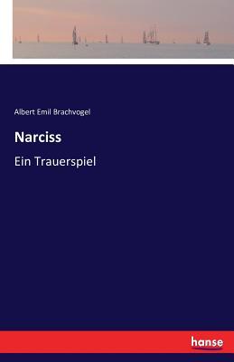 Narciss - Brachvogel, Albert Emil