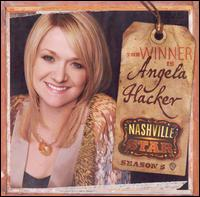 Nashville Star Season 5: The Winner is Angela Hacker - Angela Hacker