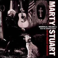 Nashville, Vol. 1: Tear the Woodpile Down - Marty Stuart & His Fabulous Superlatives