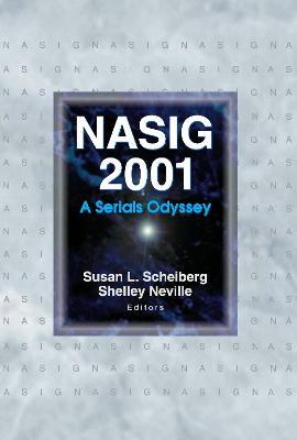 Nasig 2001: A Serials Odyssey - North American Serials Interest Group