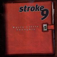 Nasty Little Thoughts - Stroke 9