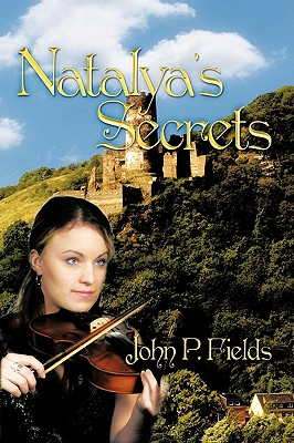Natalya's Secrets - Fields, John P