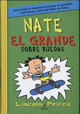 Nate El Grande Sobre Ruedas # 3 - Peirce, Lincoln