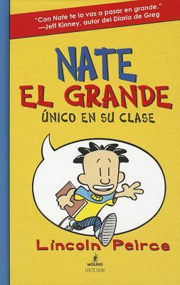Nate El Grande: Unico En Su Clase - Peirce, Lincoln