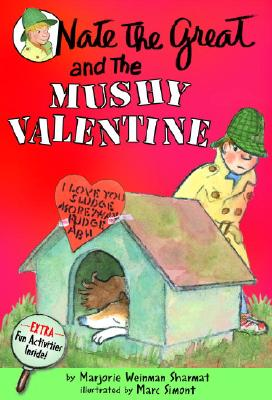 Nate the Great and the Mushy Valentine - Sharmat, Marjorie Weinman