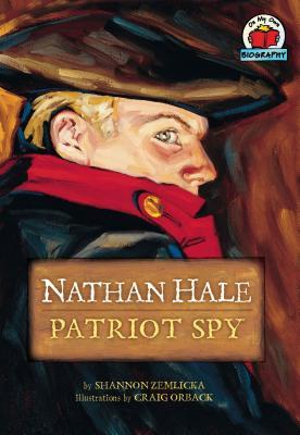 Nathan Hale: Patriot Spy - Zemlicka, Shannon