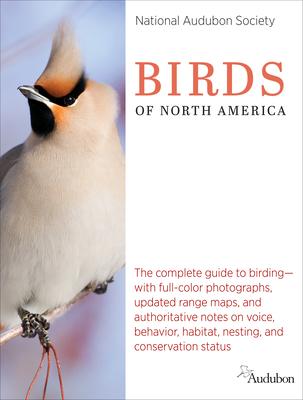 National Audubon Society Birds of North America - National Audubon Society