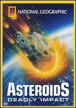 National Geographic: Asteroids - Deadly Impact - Eitan Weinreich