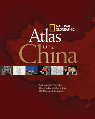 National Geographic Atlas of China - National Geographic (Creator)