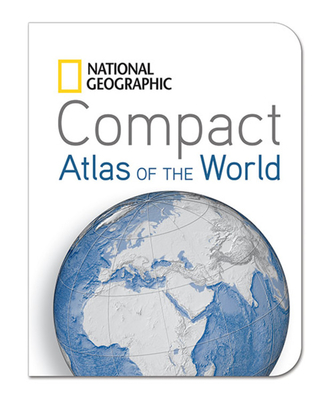 National Geographic Compact Atlas of the World - National Geographic